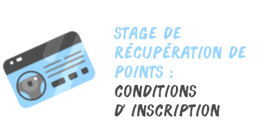 stage récupération point inscription