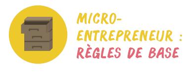 micro-entrepreneurs règles