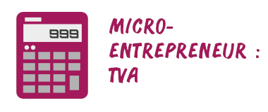 micro-entrepreneur tva