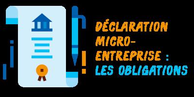 obligations déclaration micro-entreprise
