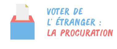 vote procuration étranger