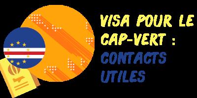 visa cap-vert contacts utiles