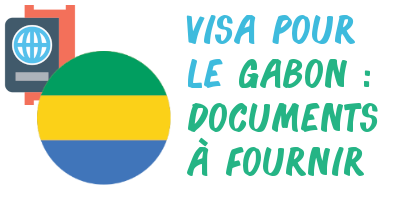 visa gabon documents