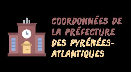 coordonnées préfecture Pyrénées-Atlantiques
