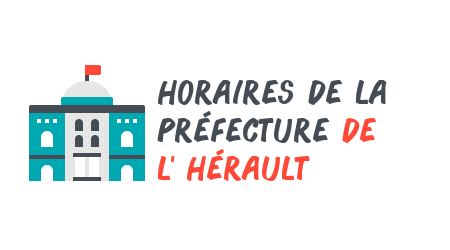 horaires préfecture hérault