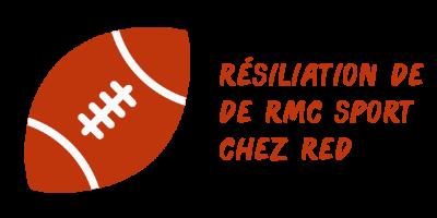 résiliation rmc sport red