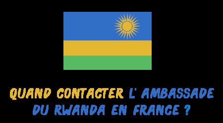 quand contacter ambassade rwanda