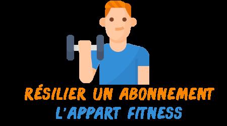 résilier abonnement l'appart fitness
