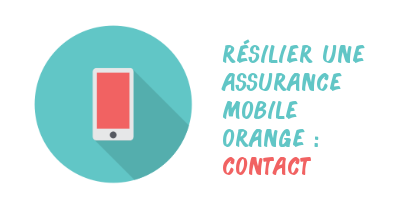 résilier assurance mobile orange contact