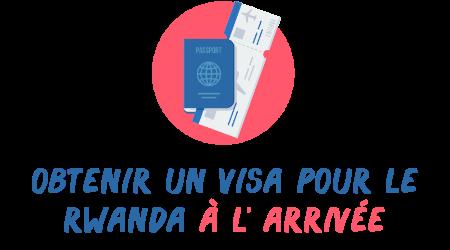 visa rwanda arrivée