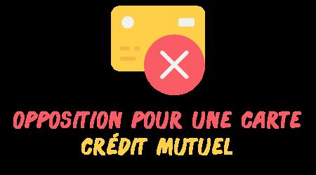 opposition carte crédit mutuelle perdue