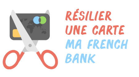 résilier carte ma french bank