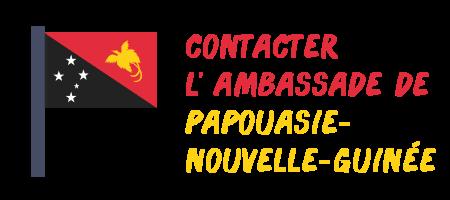 contacter ambassade Papouasie-Nouvelle-Guinée
