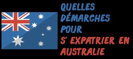 démarches expatriation australie