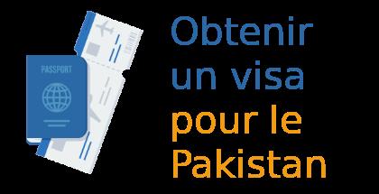 obtenir visa Pakistan
